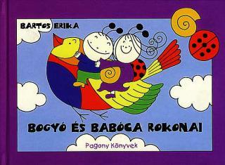 Bartos Erika: Bogyó és Babóca rokonai