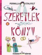 Pernilla Stalfelt: Szeretlek könyv