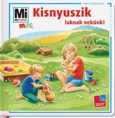MI micsoda MINI Kisnyuszik laknak velünk!